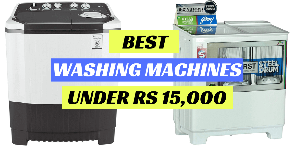 best washing machines under rs 15,000
